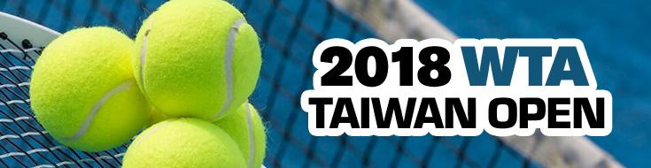 2018 WTA Taiwan Open Betting – January 29th – February 4th
