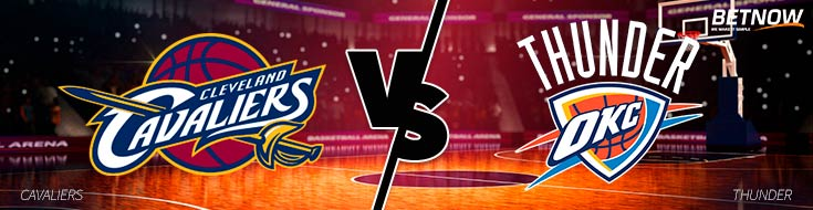 Cleveland Cavaliers vs. Oklahoma City Thunder - Online Betting NBA Odds - Tuesday, February 13