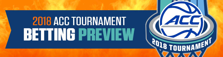 2018 ACC Tournament Betting Preview, Odds & Analysis