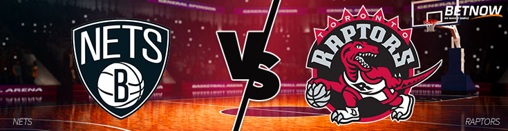 NBA Betting Preview of Brooklyn Nets vs. Toronto Raptors Matchup