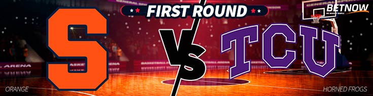 Syracuse Orange vs. TCU Horned Frogs Latest March Madness Odds for the Midwest Region – First Round.