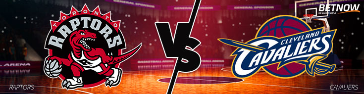 NBA Betting Preview & Odds of Toronto Raptors v. Cleveland Cavaliers Matchup