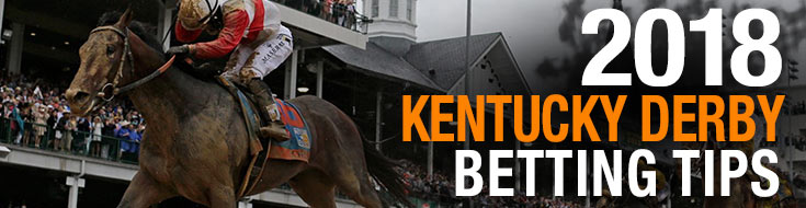 2018 Kentucky Derby Betting Tips, odds and expert predictions