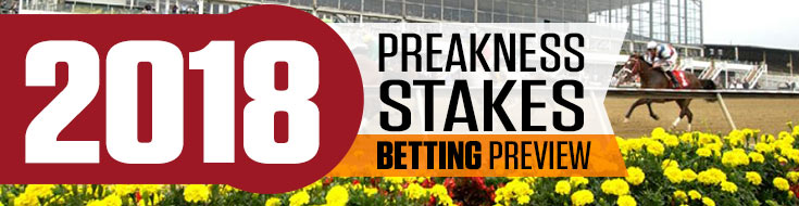 2018 Preakness Stakes Betting Preview, odds and best bets to make