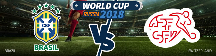 Brazil vs. Switzerland - World Cup Betting Preview