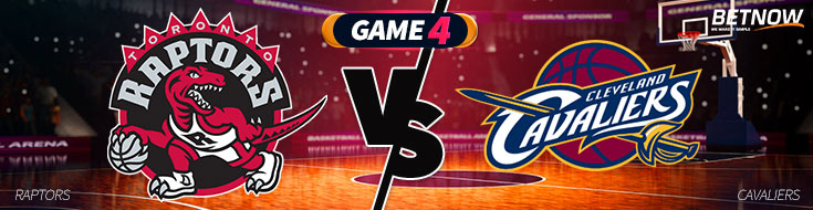 Toronto Raptors vs. Cleveland Cavaliers NBA Betting Preview Game 4