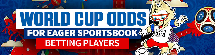 2018 World Cup Sportsbook Odds for Wagering
