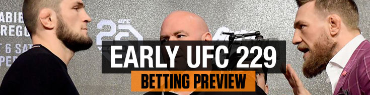 Early UFC 229 Betting