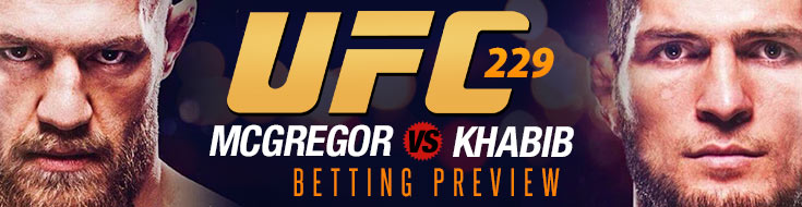 UFC 229 Betting Preview, Picks, Odds, Khabib Nurmagomedov vs. Conor McGregor