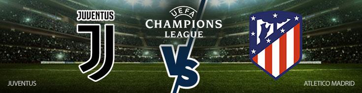 Juventus vs. Atletico Madrid