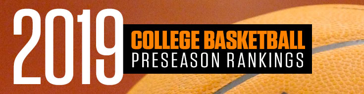 2019 College Basketball Preseason Rankings