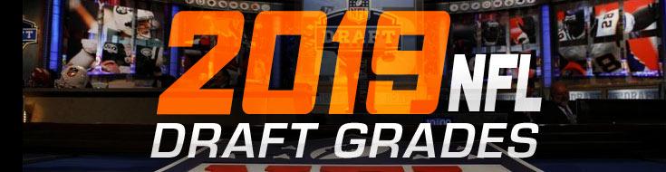 2019 NFL Draft Grades