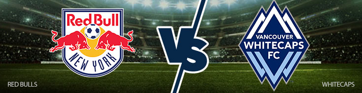 New York Red Bulls vs. Vancouver Whitecaps