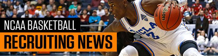 NCAA Basketball Recruiting News