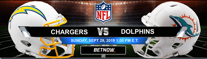 LA Chargers vs Miami Dolphins 9-29-2019 Odds, Picks and Previews