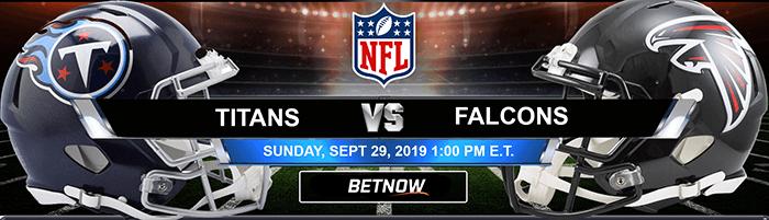 Tennessee Titans vs Atlanta Falcons 9/29/2019 Picks Predictions Previews