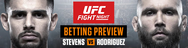 UFC Fight Night Stephens vs. Rodriguez Saturday Betting Preview, odds and picks