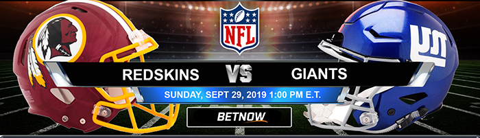 Washington Redskins vs New York Giants 9-29-2019 Odds, Picks and Previews