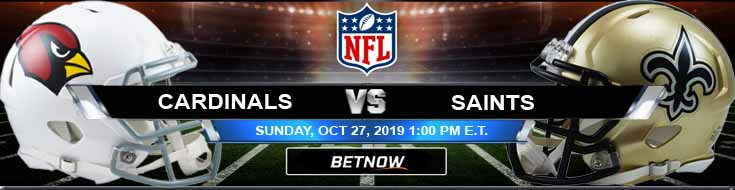 Arizona Cardinals vs New Orleans Saints 10-27-2019 Picks Predictions and Odds.jpg