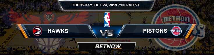 Atlanta Hawks vs Detroit Pistons 10-24-2019 NBA Odds and Game Analysis