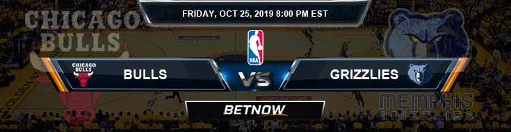 Chicago Bulls vs Memphis Grizzlies 10-25-2019 Picks Game Analysis and Prediction