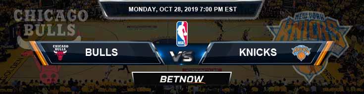 Chicago Bulls vs New York Knicks 10-28-2019 Picks Predictions Previews