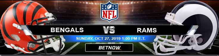 Cincinnati Bengals vs Los Angeles Rams 10-27-2019 Picks, Odds and Previews