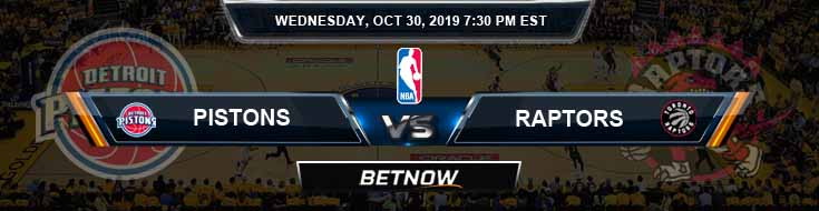 Detroit Pistons vs Toronto Raptors 10-30-2019 NBA Odds and Game Analysis
