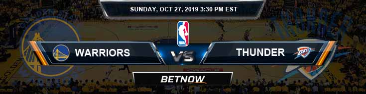 Golden State Warriors vs Oklahoma City Thunder 10-27-2019 NBA Expert Odds and Picks