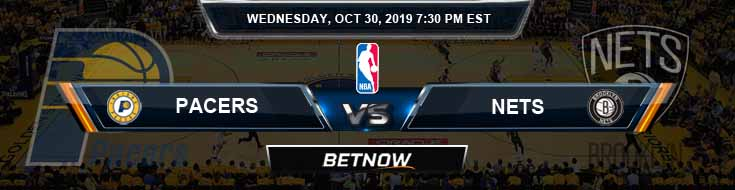 Indiana Pacers vs Brooklyn Nets 10-30-2019 NBA Picks and Game Analysis