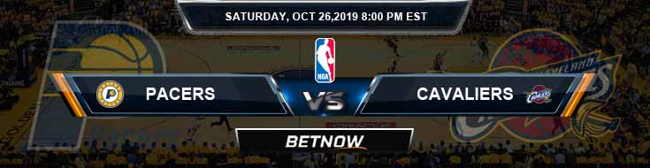 Indiana Pacers vs Cleveland Cavaliers 10-26-2019 Picks Predictions Preview