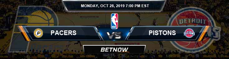 Indiana Pacers vs Detroit Pistons 10-28-2019 NBA Odds, Picks and Preview