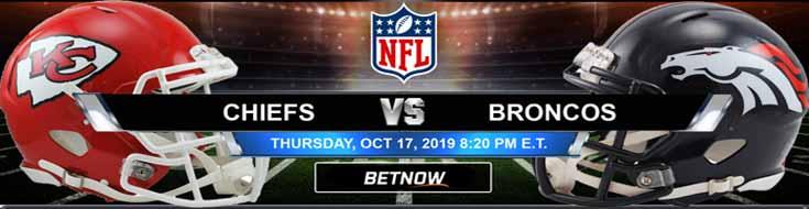 Kansas City Chiefs vs Denver Broncos 10-17-2019 NFL Odds, Picks and Preview