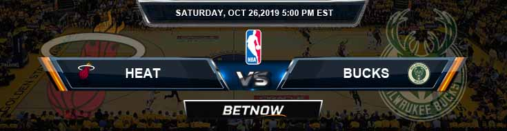 Miami Heat vs Milwaukee Bucks 10-26-2019 NBA Odds, Picks and Preview