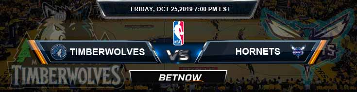 Minnesota Timberwolves vs Charlotte Hornets 10-25-2019 Odds Picks and Previews