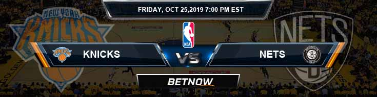New York Knicks vs Brooklyn Nets 10-25-2019 NBA Picks and Previews