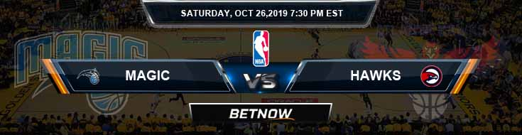 Orlando Magic vs Atlanta Hawks 10-26-2019 NBA Expert Picks and Preview