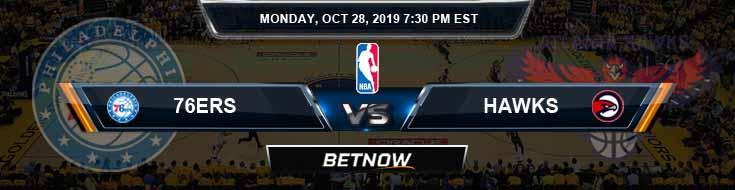 Philadelphia 76ers vs Atlanta Hawks 10-28-2019 Odds, Picks and Spread