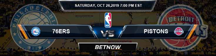 Philadelphia 76ers vs Detroit Pistons 10-26-2019 Odds, Picks and Preview