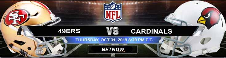 San Francisco 49ers vs Arizona Cardinals 10-31-2019 Picks Predictions and Previews