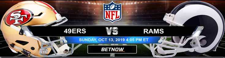 San Francisco 49ers vs Los Angeles Rams 10-13-2019 NFL Betting Picks