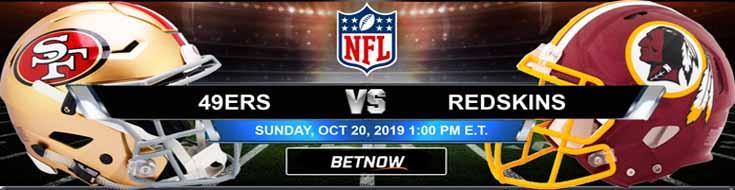 San Francisco 49ers vs Washington Redskins 10-20-2019 Picks Predictions Previews