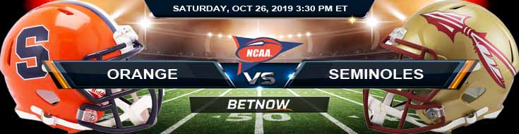 Syracuse Orange vs Florida State Seminoles 10-26-2019 Picks Odds Spread