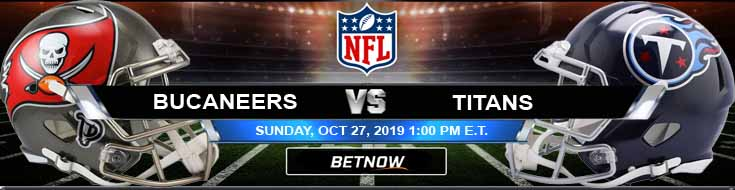 Tampa Bay Buccaneers vs Tennessee Titans 10-27-2019 Picks Predictions and Previews