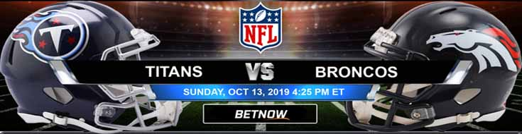 Tennessee Titans vs Denver Broncos 10-13-2019 Odds, Picks and Preview