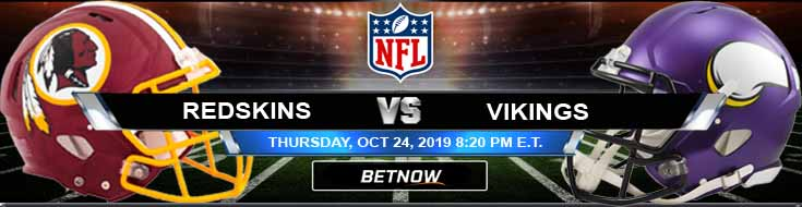 Washington Redskins vs Minnesota Vikings 10-24-19 Picks Predictions Previews