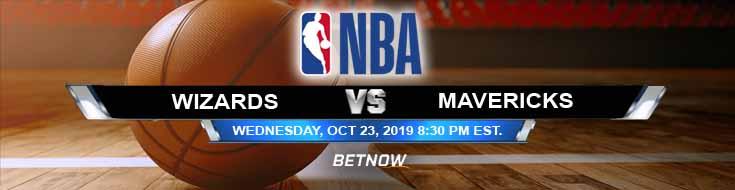Washington Wizards vs Dallas Mavericks 10-23-2019 NBA Odds, Picks and Preview