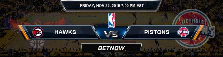 Atlanta Hawks vs Detroit Pistons 11-22-2019 Odds Spread and Previews