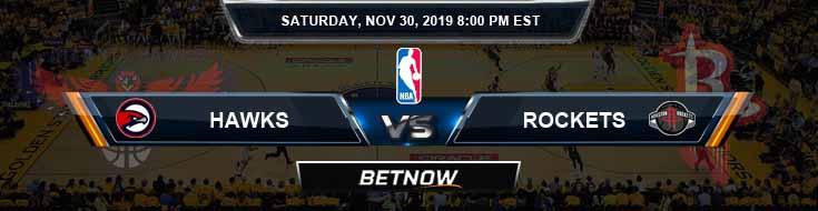 Atlanta Hawks vs Houston Rockets 11-30-2019 Spread Picks and Prediction