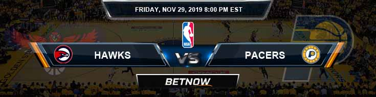 Atlanta Hawks vs Indiana Pacers 11-29-2019 Spread Previews and Prediction